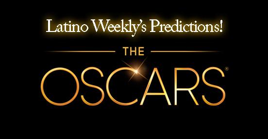 Predictions-oscars-Latino-Weekly